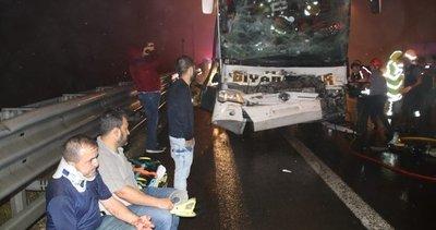 Anadolu Otoyolu'nda yolcu otobüsü ile kamyon çarpıştı