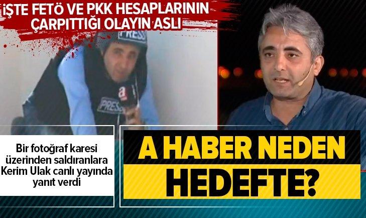 FETÖ VE PKK'NIN SOSYAL MEDYA TROLLERİ A HABER'İ HEDEF ALDI!