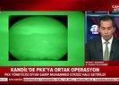 PKK'nın sözde liderlerine nokta operasyonu | Video