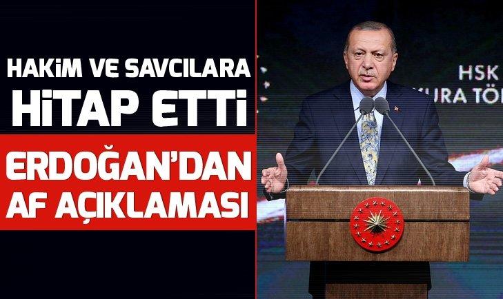 Başkan Erdoğan'dan af açıklaması geldi!
