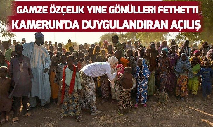 GAMZE ÖZÇELİK VE GÖNÜLLÜLER KAMERUN'DA SU KUYULARI AÇTI!