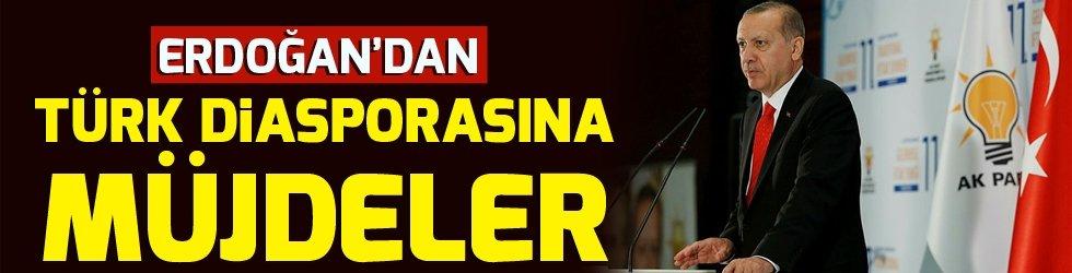 Erdoğan'dan Türk diasporasına müjdeler