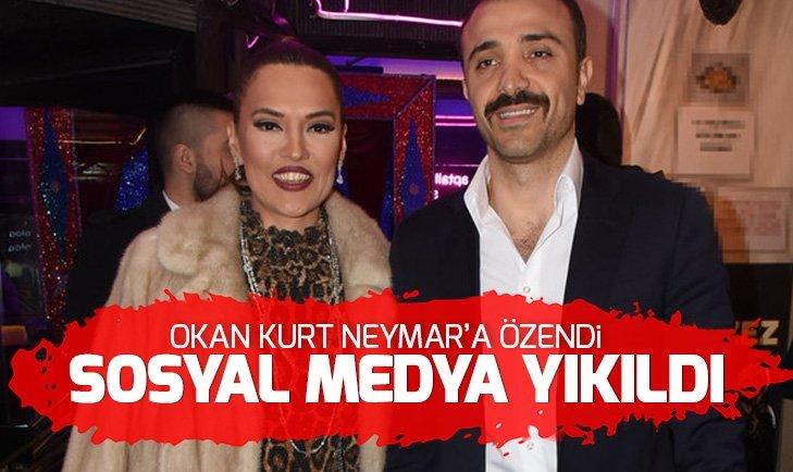 NEYMAR'A ÖZENEN OKAN KURT SOSYAL MEDYAYI SALLADI