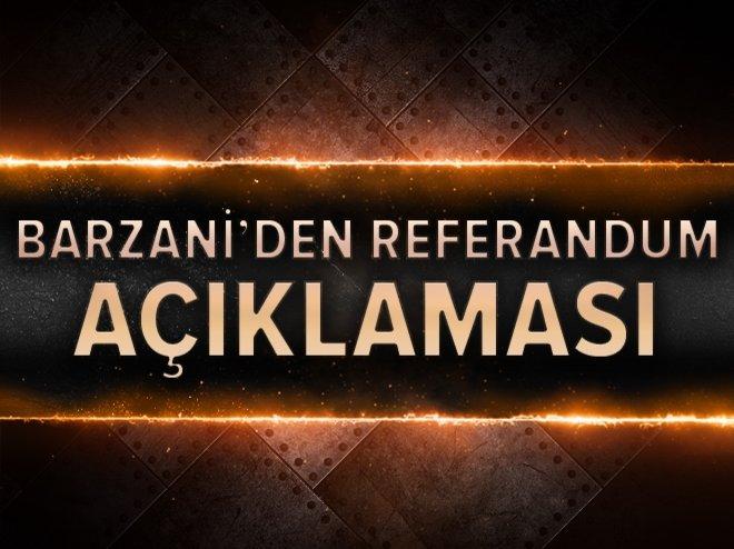 Mesut Barzani: Referandumun ertelenmesi için artık çok geç