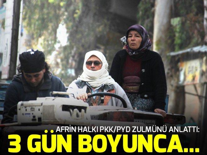 AFRİNLİLER ANLATTI: PKK BİZİ 3 GÜN SUSUZ VE YEMEKSİZ BIRAKTI