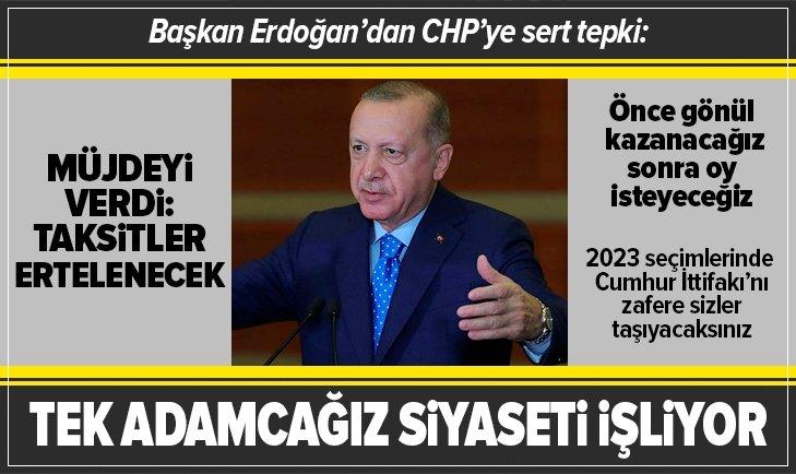 Başkan Erdoğan'dan CHP'ye sert tepki!