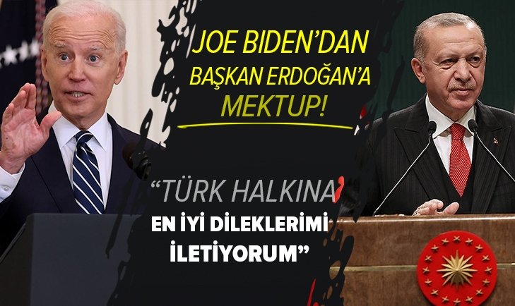 Biden'dan Başkan Erdoğan'a mektup!
