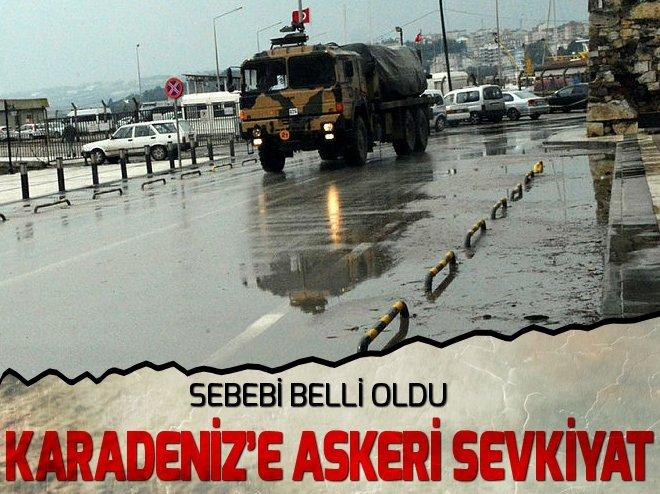 ASKERİ ARAÇLAR KARADENİZ'DE... NEDENİ BELLİ OLDU