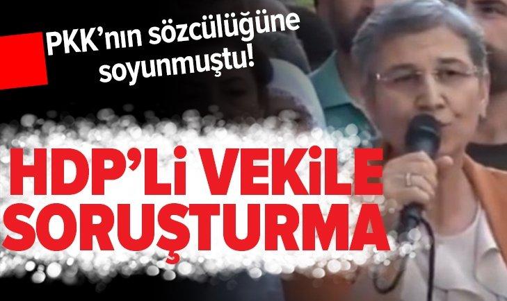 HDP'Lİ VEKİL LEYLA GÜVEN HAKKINDA SORUŞTURMA AÇILDI