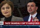 Taciz skandalı CHP'yi karıştırdı