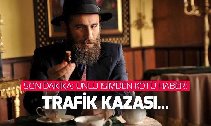 Ünlü oyuncu Ali Nuri Türkoğlu trafik kazası geçirdi
