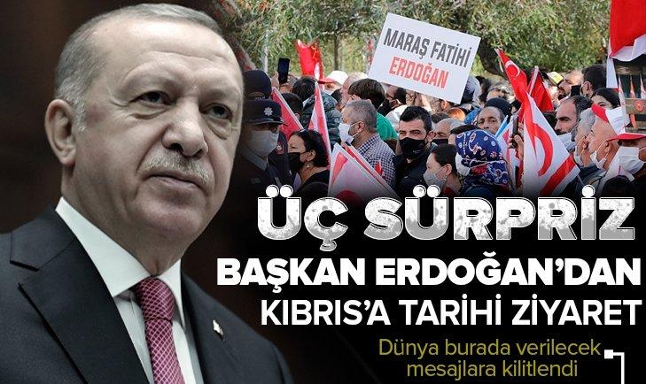 Başkan Erdoğan'dan Kuzey Kıbrıs'a tarihi ziyaret! Dünya burada verilecek mesajlara kilitlendi