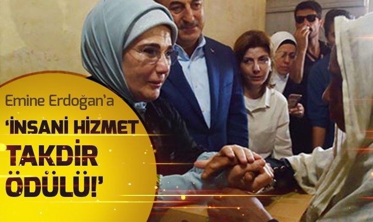 EMİNE ERDOĞAN'A 'İNSANİ HİZMET TAKDİR ÖDÜLÜ'
