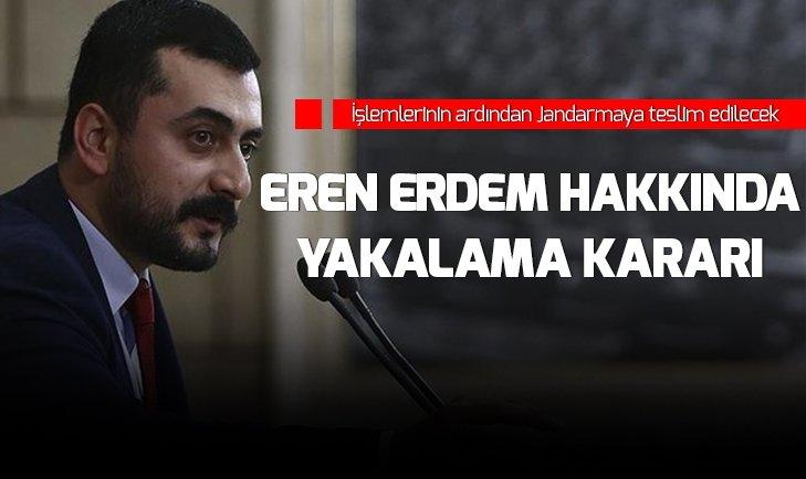 EREN ERDEM HAKKINDA FLAŞ KARAR