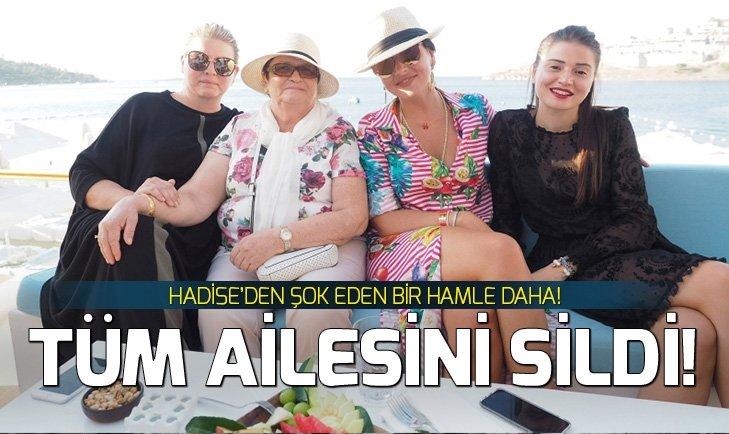 HADİSE'DEN ŞOK BİR HAMLE DAHA! AİLESİNİ TAMAMEN SİLDİ