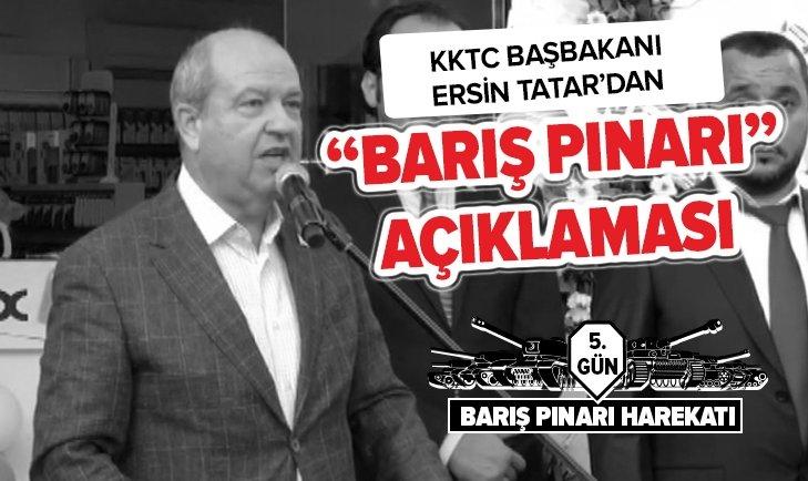 KKTC BAŞBAKANI TATAR'DAN BARIŞ PINARI AÇIKLAMASI