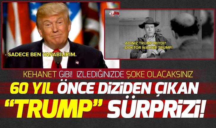 Kehanet gibi! 60 yıl önce diziden çıkan Trump sürprizi!