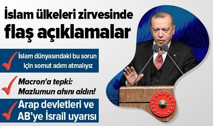 Erdoğan'dan İslam Ülkeleri Zirvesi'nde önemli açıklamalar