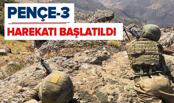 PENÇE-3 HAREKATI BAŞLATILDI!