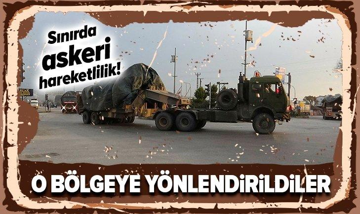 SINIRDA ASKERİ HAREKETLİLİK!