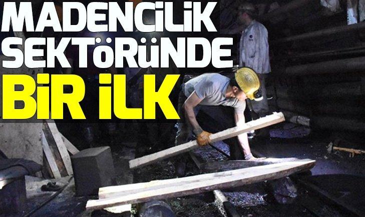 Madencilik sektöründe bir ilk...