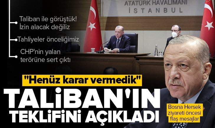 Son dakika: Başkan Erdoğan'dan Bosna Hersek ziyareti öncesi önemli açıklamalar! Taliban'ın teklifini açıkladı