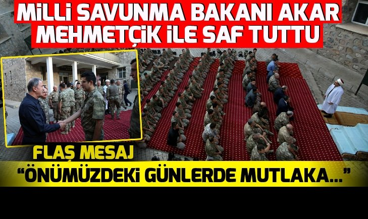 Milli Savunma Bakanı Hulusi Akar'dan kritik mesaj