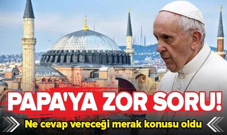 Papa'ya zor soru! Ne diyeceği merak konusu
