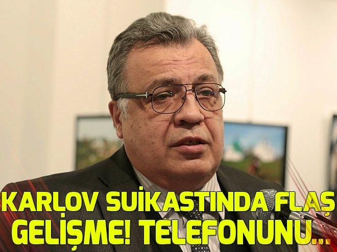 KARLOV SUİKASTINDA FLAŞ GELİŞME! TELEFONUNU...