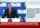 Başkan Erdoğan ihracatçılara Bugün imzaladım... dedi ve müjdeyi açıkladı | Video