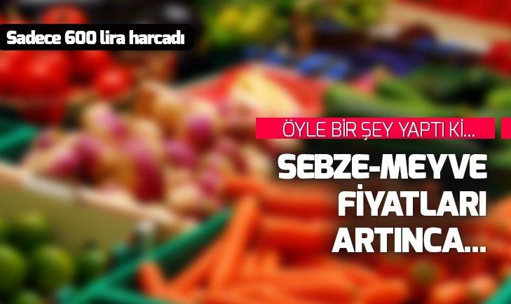 MEYVE-SEBZE FİYATLARI ARTINCA ÖYLE BİR ÇÖZÜM BULDU Kİ...