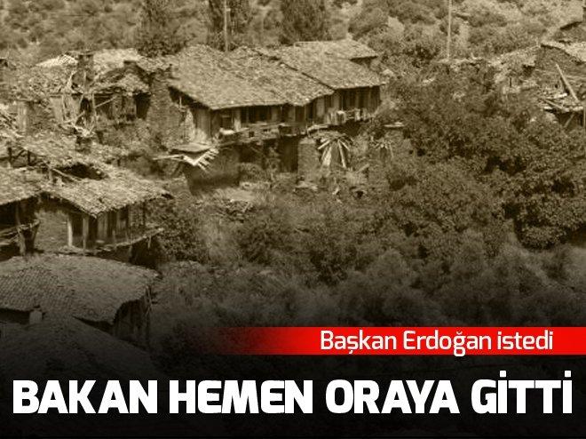 Erdoğan istedi, Bakan hemen oraya gitti!