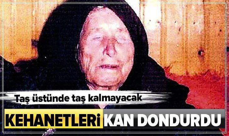 BABA VANGA KEHANETLERİYLE KAN DONDURDU!