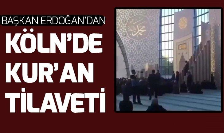 BAŞKAN ERDOĞAN'DAN KUR'AN-I KERİM TİLAVETİ