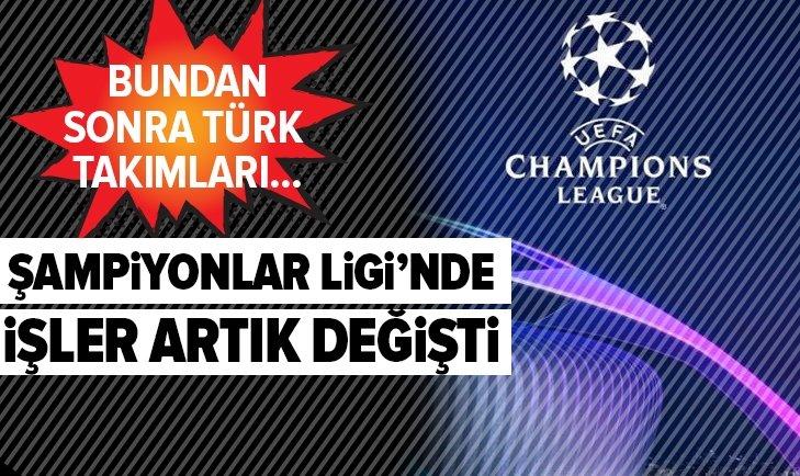 ŞAMPİYONLAR LİGİ'NDE İŞLER DEĞİŞTİ!