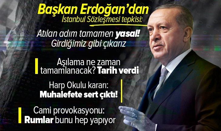 Son dakika: Başkan Erdoğan'dan İstanbul Sözleşmesi açıklaması: Atılan adım tamamen yasal