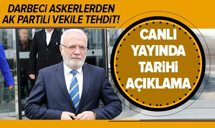 DARBECİ ASKERLERDEN AK PARTİLİ VEKİLE TEHDİT!