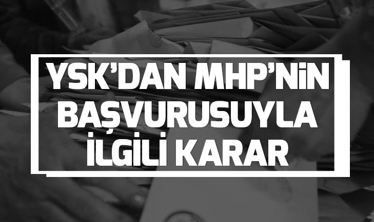 Son dakika: YSK'dan MHP'nin İstanbul başvurusuyla ilgili ara karar