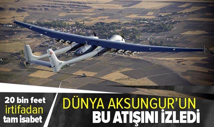 AKSUNGUR SİHA 30 kilometreden başarıyla vurdu! Türk teknolojisi tarih yazıyor