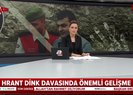 Hrant Dink cinayeti davasında flaş gelişme |Video