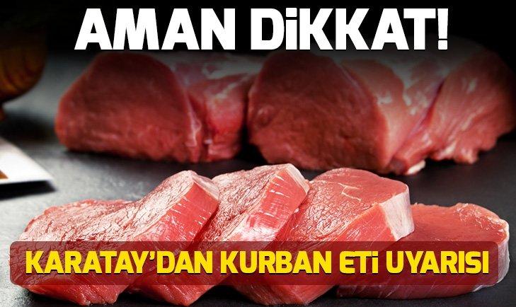 Canan Karatay: ''Kurban eti yağı ile beraber yenmeli''