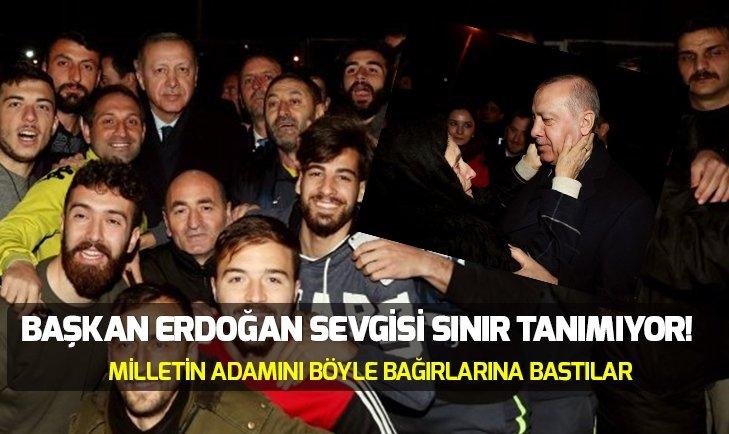 BAŞKAN ERDOĞAN SEVGİSİ SINIR TANIMIYOR!