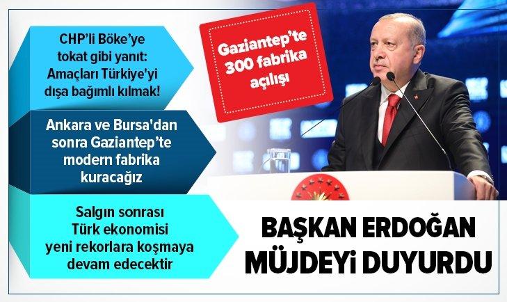Başkan Erdoğan'dan Gaziantep'te müjdeyi verdi