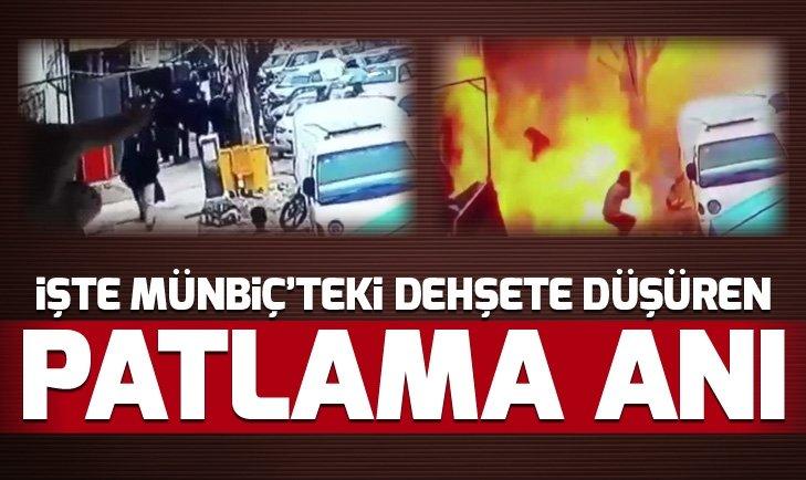 İŞTE MÜNBİÇ'TEKİ PATLAMA ANI...