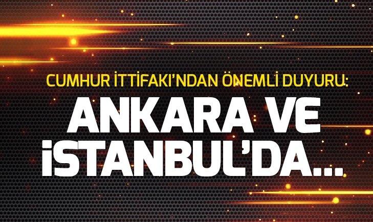 CUMHUR İTTİFAKI'NDAN ÖNEMLİ DUYURU: ANKARA VE İSTANBUL'DA...