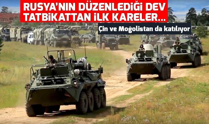 RUSYA'NIN DÜZENLEDİĞİ VOSTOK-2018 TATBİKATINDAN İLK KARELER...