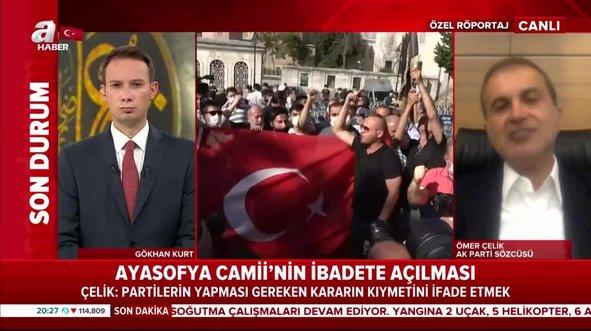 AK Parti Sözcüsü Ömer Çelik'ten CHP'ye Ayasofya tepkisi