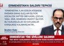 Ermenistan sivilleri vurdu! Türkiyeden sert tepki...