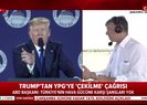 ABD'den teröristlere 'Ben sizi koruyamayacağım kaçın kurtulun' çağrısı |Video