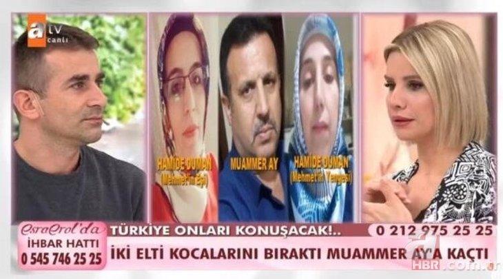 Yufkacı Muammer Ay'a kaçan eltiler konuştu! Esra Erol'da Türkiye'yi şoke eden olay